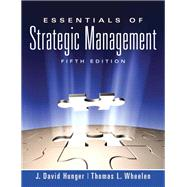 Essentials of Strategic Management by Hunger, J. David; Wheelen, Thomas L., 9780136006695