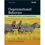 Organizational Behavior Managing People and Organizations by Griffin, Ricky W.; Moorhead, Gregory, 9781133626695