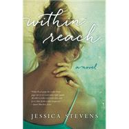 Within Reach by Stevens, Jessica, 9781940716695