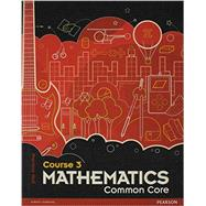 Prentice Hall Mathematics: Course 3 Common Core Edition ©2012 Student Edition by PH, 9780133196696