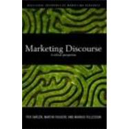 Marketing Discourse: A Critical Perspective by SkslTn; Per, 9780415416696