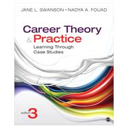 Career Theory and Practice by Swanson, Jane L.; Fouad, Nadya A., 9781452256696