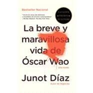 La breve y maravillosa vida de Óscar Wao by DÍAZ, JUNOT, 9780679776697