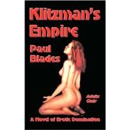 Klitzman's Empire by Blades, Paul, 9780954996697