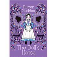 The Doll's House by Godden, Rumer; Ray, Jane, 9781509836697
