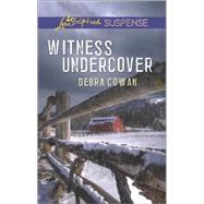 Witness Undercover by Cowan, Debra, 9780373446698