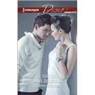 El soltero más deseado (The Most Wanted  Bachelor) by Sterling, Donna, 9780373516698