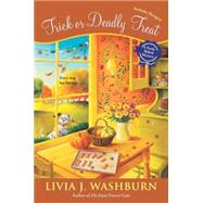 Trick or Deadly Treat by Washburn, Livia J., 9780451416698