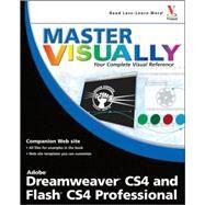 Master VISUALLY Dreamweaver CS4 and Flash CS4 Professional by Huddleston, Rob, 9780470396698