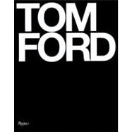 Tom Ford by FORD, TOM, 9780847826698