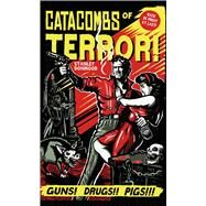 Catacombs of Terror by Donwood, Stanley, 9781440596698
