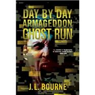 Ghost Run by Bourne, J. L., 9781501116698