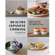 Healthy Japanese Cooking by Sano, Makiko; Linder, Lisa, 9781849496698