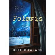 Polaris by Bowland, Beth, 9781944816698