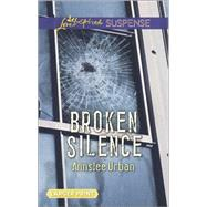 Broken Silence by Urban, Annslee, 9780373676699