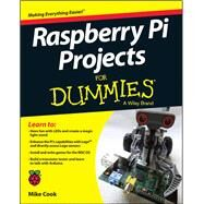 Raspberry Pi Projects for Dummies by Cook, Mike; Evans, Jonathan; Craft, Brock, 9781118766699