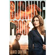 Burning Proof by Cantore, Janice, 9781414396699