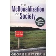 The McDonaldization of Society; 20th Anniversary Edition by George Ritzer, 9781452226699