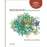 Biochemistry The Molecular Basis of Life Updated Fifth Edition by McKee, Trudy; McKee, James R., 9780199316700