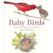 Baby Birds by Zickefoose, Julie, 9780544206700