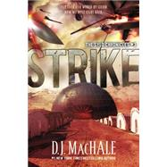 Strike by Machale, D. J., 9781595146700