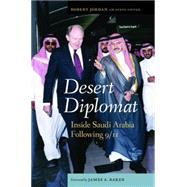 Desert Diplomat by Jordan, Robert W.; Fiffer, Steve; Baker, James A., III, 9781612346700