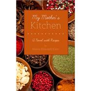 My Mother's Kitchen 9781938846700N