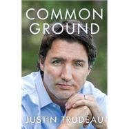 Common Ground by Trudeau, Justin, 9780062376701