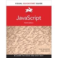 JavaScript Visual QuickStart Guide by Smith, Dori; Negrino, Tom, 9780321996701