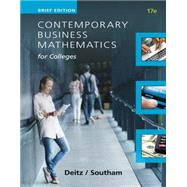 Contemporary Business Mathematics for Colleges by Deitz, James E.; Southam, James L., 9781305506701