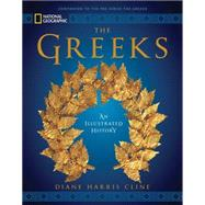 National Geographic The Greeks by Cline, Diane Harris, 9781426216701