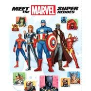 Meet the Marvel Super Heroes , 2nd Edition by Wyatt, Chris; Lim, Ron, 9781484706701