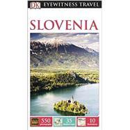 DK Eyewitness Travel Guide: Slovenia by DK Publishing, 9780241006702