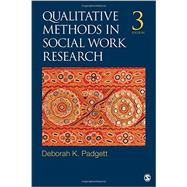 Qualitative Methods in Social Work Research by Padgett, Deborah K., 9781452256702
