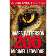 Zoo by Patterson, James; Ledwidge, Michael, 9781455536702