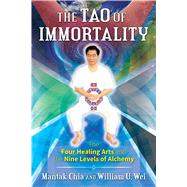 The Tao of Immortality by Chia, Mantak; Wei, William U., 9781620556702