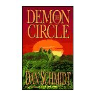 The Demon Circle by Schmidt, Dan, 9780843946703