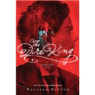 The Dire King by Ritter, William, 9781616206703