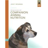 Principles of Companion Animal Nutrition by McNamara, John P., 9780132706704