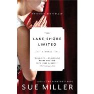 The Lake Shore Limited by Miller, Sue, 9780307276704