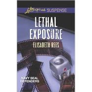 Lethal Exposure by Rees, Elisabeth, 9780373446704