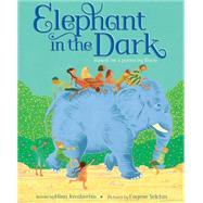 Elephant in the Dark by Javaherbin, Mina; Yelchin, Eugene, 9780545636704