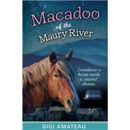 Macadoo: Horses of the Maury River Stables by Amateau, Gigi, 9780763676704