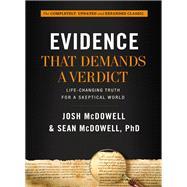 Evidence That Demands a Verdict by McDowell, Josh; McDowell, Sean, Ph.D., 9781401676704