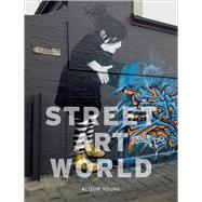 Street Art World by Young, Alison, 9781780236704