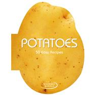 Potatoes 50 Easy Recipes by Unknown, 9788854406704