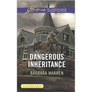 Dangerous Inheritance by Warren, Barbara, 9780373676705