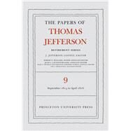 The Papers of Thomas Jefferson by Jefferson, Thomas; Looney, J. Jefferson; Haggard, Robert F.; Lautenschlager, Julie L.; Hickman, Ellen C., 9780691156705