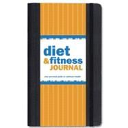 Diet & Fitness Journal: Your Personal Guide to Optimum Health by Gandolfi, Claudine, 9781593596705