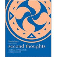 Second Thoughts: Critical Thinking for a Diverse Society by Teays, Wanda, 9780073386706